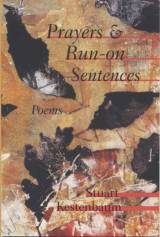 Prayers & Run-on Sentences by Stuart Kestenbaum